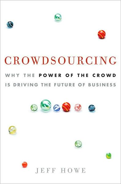 Crowdsourcing: The Past, Present and Future of Online Behavior and Business (1/4)